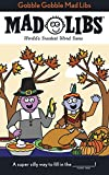 Gobble Gobble Mad Libs features 21 original stories all about the yummiest holiday--Thanksgiving! Featuring hilarious stories about preparing and eating dinner, Thanksgiving traditions, and Black Friday shopping, it's sure to keep kids laughi...