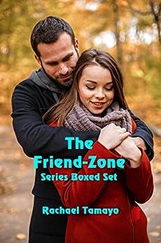 The Friend-Zone Series: Box Set by [Tamayo, Rachael]