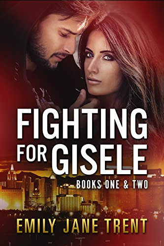 Fighting For Gisele by Emily Jane Trent ebook deal