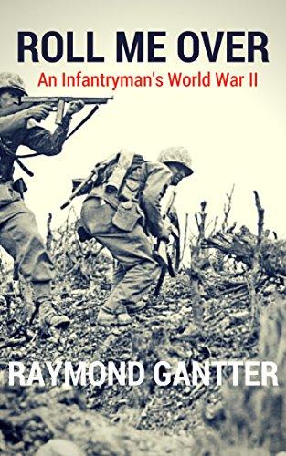 Amazon roll me over an infantrymans world war ii ebook roll me over an infantrymans world war ii by gantter raymond fandeluxe Gallery