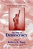 Fate of Democracy, Robert B. Tapp, 1591023289