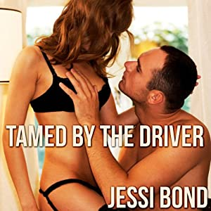 Tamed by the Driver Audiobook