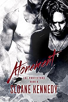 Atonement (The Protectors, Book 6) by [Kennedy, Sloane]