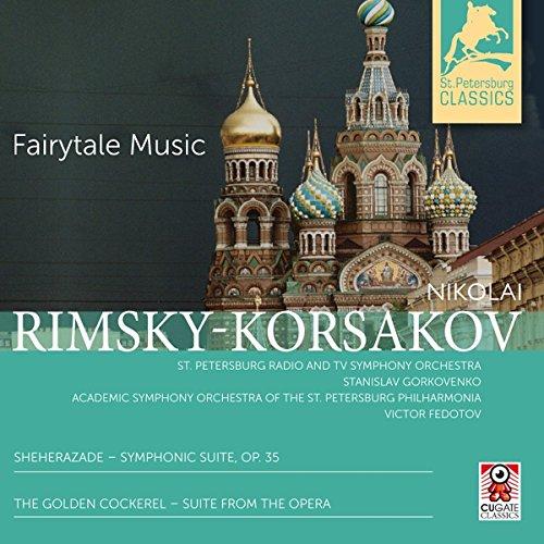 (Nikolaj Rimsky-Korsakov: Fairytale Music)