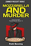 Mozzarella and Murder (Papa Pacelli's Pizzeria Series Book 13)