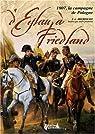 D'Eylau à Friedland : 1807, la campagne de Pologne par Hourtoulle