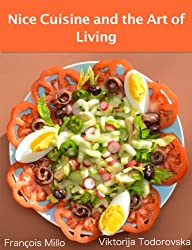 Nice Cuisine and the Art of Living (English Edition)