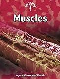 Muscles, Carol Ballard, 1432934279