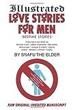 Illustrated Love Stories for Men, Snafu The Elder, 1440126410