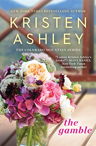 The Gamble (Colorado Mountain Series Book 1) by [Ashley, Kristen]