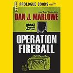 Operation Fireball | Dan J. Marlowe