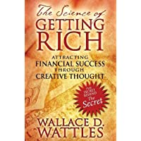The Science of Getting Rich: Attracting Financial Success through Creative Thought