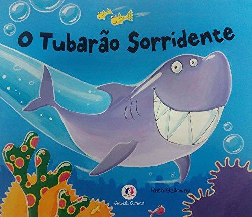 Tubarao Sorridente, O