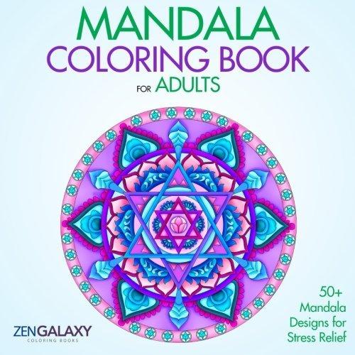(Mandala Coloring Book for Adults: 50+ Mandala Designs for Stress Relief (Volume 2))