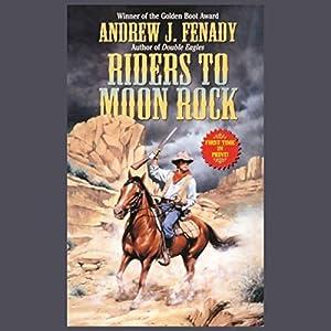 Riders to Moon Rock Audiobook