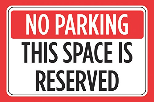 No Parking This Space Is Reserved Print Red Black White Car Lot Horizontal Notice Business Store Office Sign