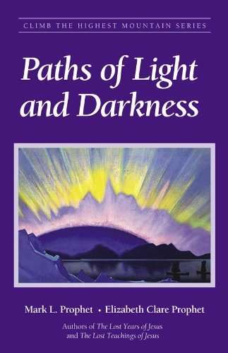 Paths Of Light And Darkness Mark Prophet