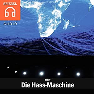 Recht: Die Hass-Maschine Hörbuch