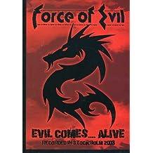 Force of Evil: Evil Comes... Alive
