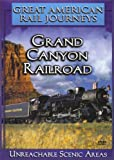 Great American Rail Journeys - Grand Canyon Railroad - Unreachable Scenic Areas