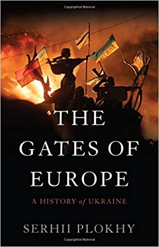 Book The Gates of Europe: A History of Ukraine