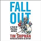 Fall Out: A Year of Political Mayhem | Livre audio Auteur(s) : Tim Shipman Narrateur(s) : Rupert Farley