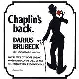 Chaplin's Back by Darius Brubeck (2010-10-10)