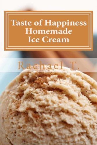 Taste of Happiness Homemade Ice Cream