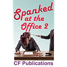Spanked at the Office 2: Workday peccadillos earn stern repercussions