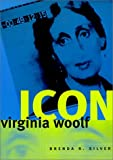 img - for Virginia Woolf Icon (Women in Culture and Society Series) by Brenda Silver (2000-02-04) book / textbook / text book