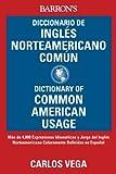 img - for Diccionario de Ingles norteamericano comun: Dictionary of Common American English book / textbook / text book