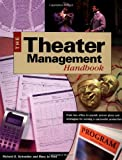Theater Management Handbook, Richard E. Schneider and Mary Jo Ford, 1558705163