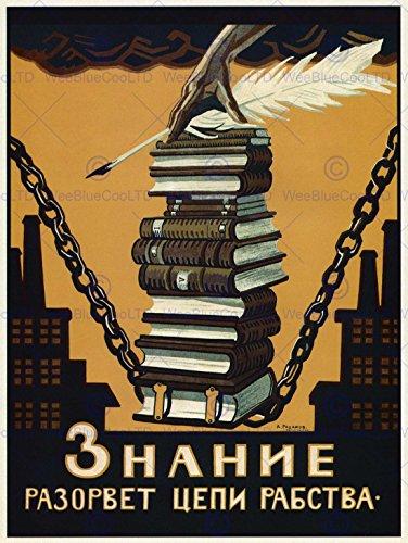 POLITICAL PROPAGANDA KNOWLEDGE BREAK CHAINS SLAVERY SOVIET UNION POSTER 1864PY - Russian Propaganda Poster