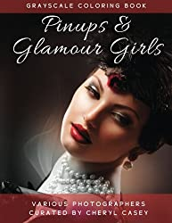 Pinups and Glamour Girls: Grayscale Coloring Book