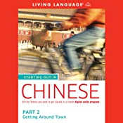 Starting Out in Chinese, Part 2: Getting Around Town |  Living Language