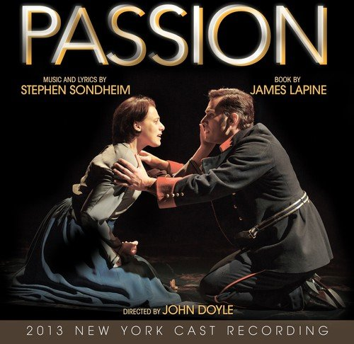 PASSION (2013 New York Cast) (Best English Dialogues Ever)