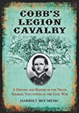 Cobb's Legion Cavalry, Harriet Bey Mesic, 0786464321