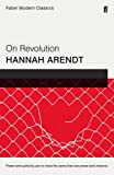 On Revolution: Faber Modern Classics