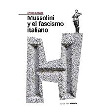Mussolini y el fascismo italiano (Estudios Maior nº 3)