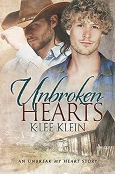 Unbroken Hearts (Unbreak My Heart Book 2) by [Klein, K-lee]