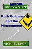 Before Herring Cove Road: Ruth Goldman and the Nincompoop