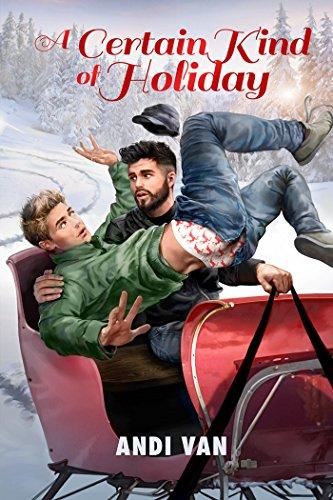 A Certain Kind of Holiday (2015 Advent Calendar - Sleigh Ride)