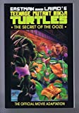 TEENAGE MUTANT NINJA TURTLES: The Secret of the Ooze (Teenage Mutant Ninja Turtles II)