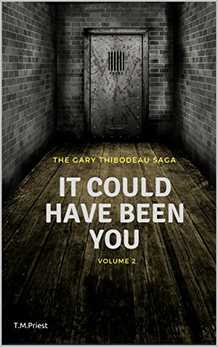 It Could Have Been You: The Gary Thibodeau Saga