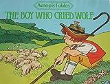 The Boy Who Cried Wolf, Denise Guynn, 0892900768