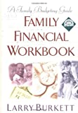 Family Financial Workbook: A Family Budgeting Guide with CDROM