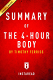 Summary of The 4-Hour Body: by Timothy Ferriss   Includes Analysis