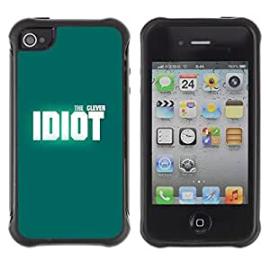 Suave TPU Caso Carcasa de Caucho Funda para Apple Iphone 4 / 4S / Idiot Teal Clever Design White Inspiring / STRONG
