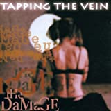The Damage by Tapping the Vein