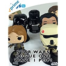 Review: Star Wars Rogue One Funko Pop! Wave 1 Collection Review